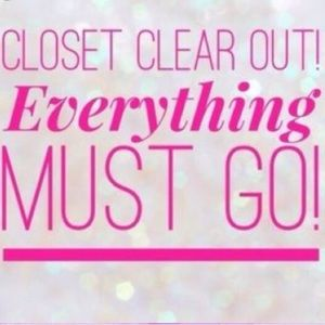 Closet clear out!!! Everything must go!